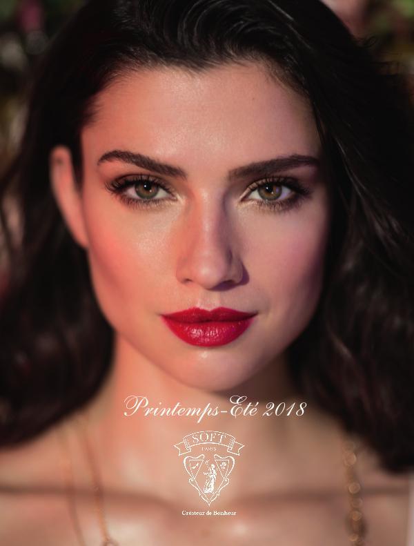 Soft Paris Catalogue - Printemps-Été 2018 (Avec Prix) Printemps-Été 2018 (Avec Prix)