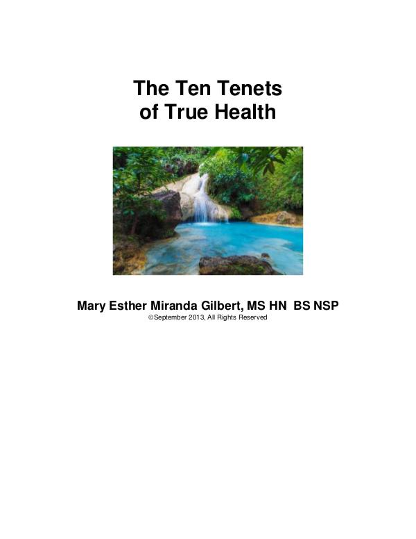 The Ten Tenets of True Health First Edition
