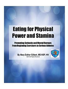 Eating For Physical Power and Stamina