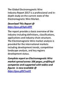 Electromagnetic Wire Industry 2017: Market  Manufacturers Forecast
