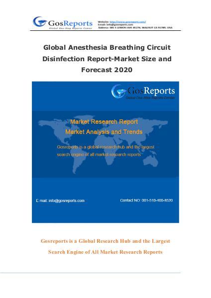 Global Anesthesia Breathing Circuit Disinfection Report-Market Size a Global Anesthesia Breathing Circuit Disinfection
