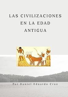 Las Civilizaciones en la Edad Antigua