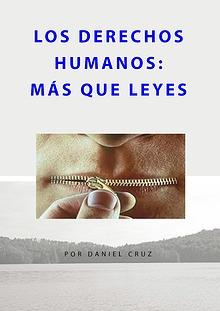 LOS DERECHOS HUMANOS: MÁS QUE LEYES
