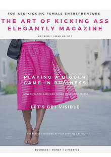 The Art Of Kicking Ass Elegantly MAGAZINE