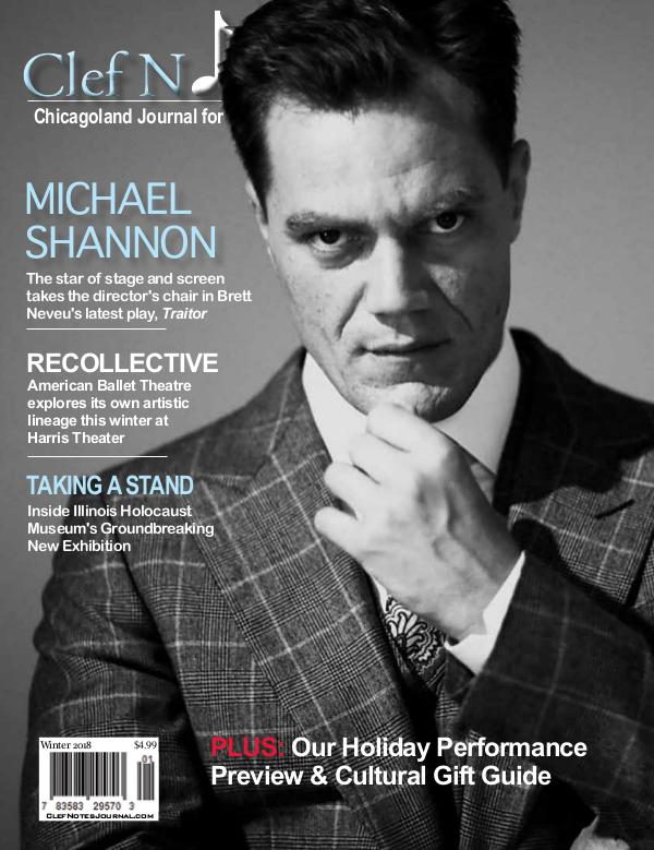 Clef Notes Chicagoland Journal for the Arts Winter 2018 Digital Edition