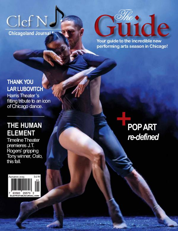 Clef Notes Chicagoland Journal for the Arts Autumn 2019 Issue - Featuring the Guide