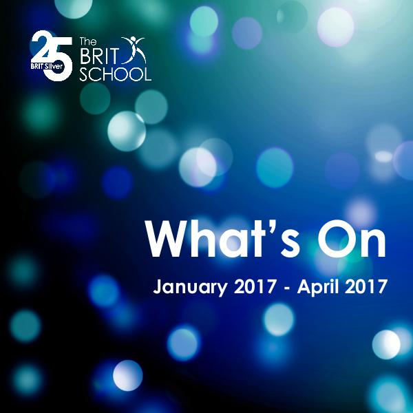 What's On at The BRIT School 3