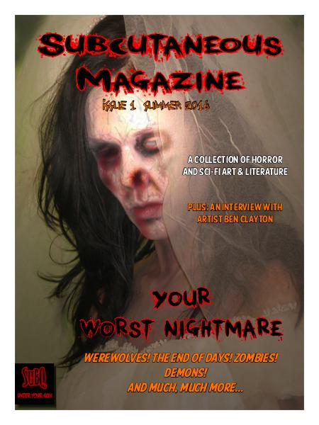 Subcutaneous Magazine Issue 1