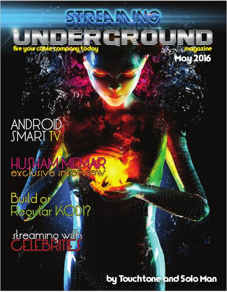Streaming Underground Magazine May 2016