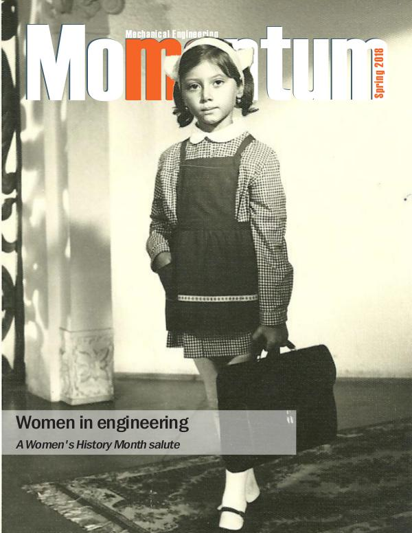 Momentum - The Magazine for Virginia Tech Mechanical Engineering Vol. 3 No. 1 Spring 2018