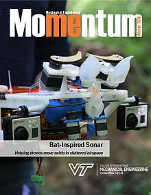 Momentum - The Magazine for Virginia Tech Mechanical Engineering