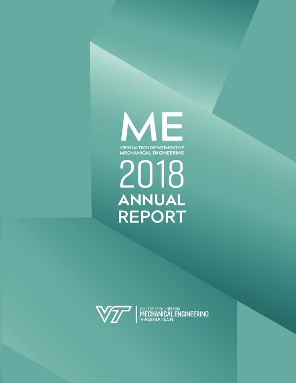Virginia Tech Mechanical Engineering 2016 Annual Report 2018 Annual Report