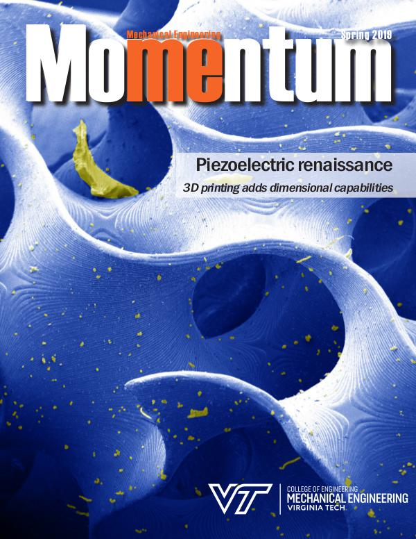 Momentum - The Magazine for Virginia Tech Mechanical Engineering Vol. 4 No. 1 Spring 2019
