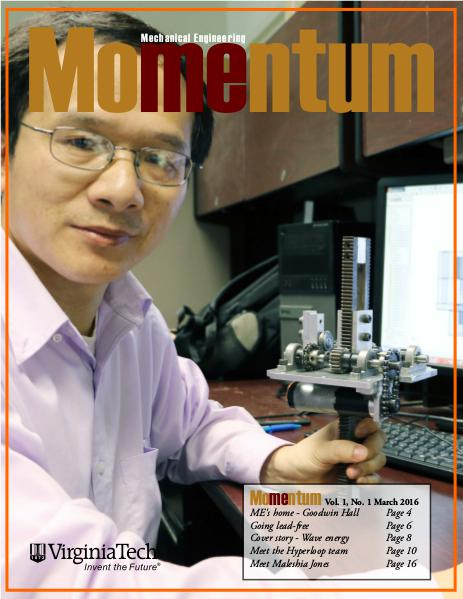 Momentum - The Magazine for Virginia Tech Mechanical Engineering Vol. 1 No. 1