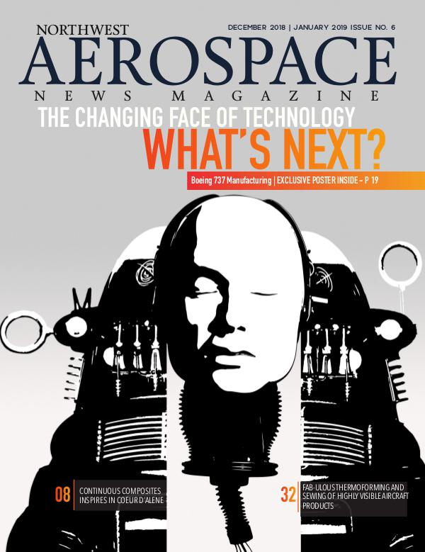 Northwest Aerospace News December 2018 | January 2019 Issue No. 6