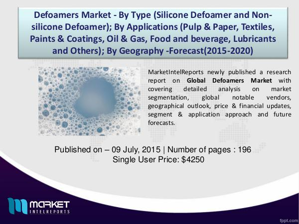 Defoamers Market Set to Grow 3.35 Billion USD By 2020 1
