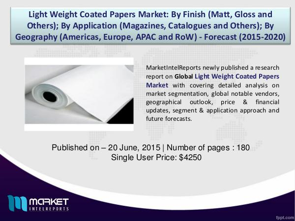 Strategic Analysis on Global Light Weight Coated Papers Market 1
