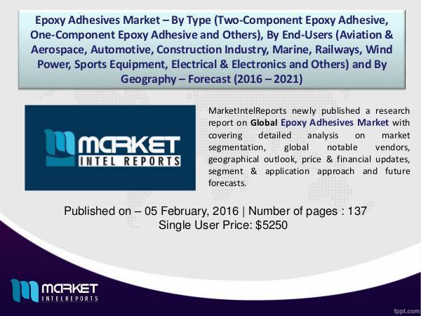 Revenue Analysis – Global Epoxy Adhesives Market Till 2021 1