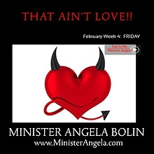 That AIN'T Love!  MONDAY