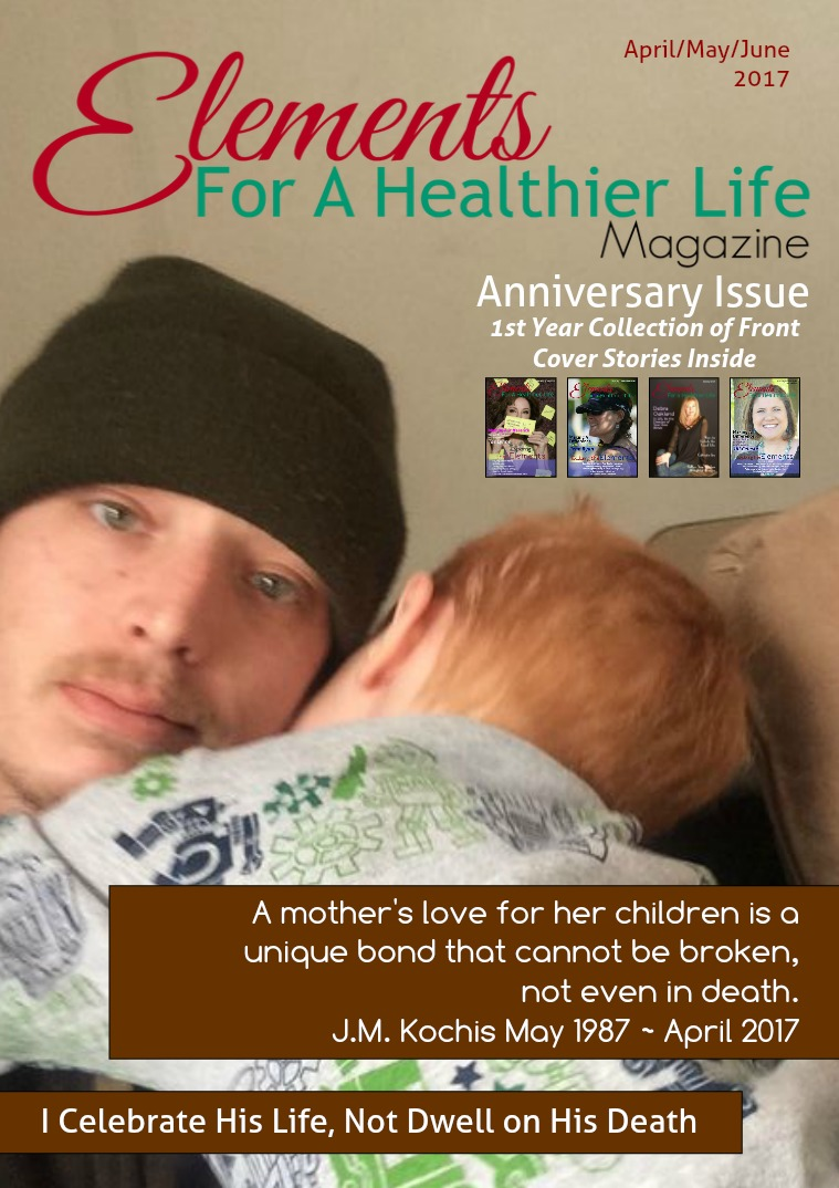 Elements For A Healthier Life Magazine Issue 12 | April/May/June 2017