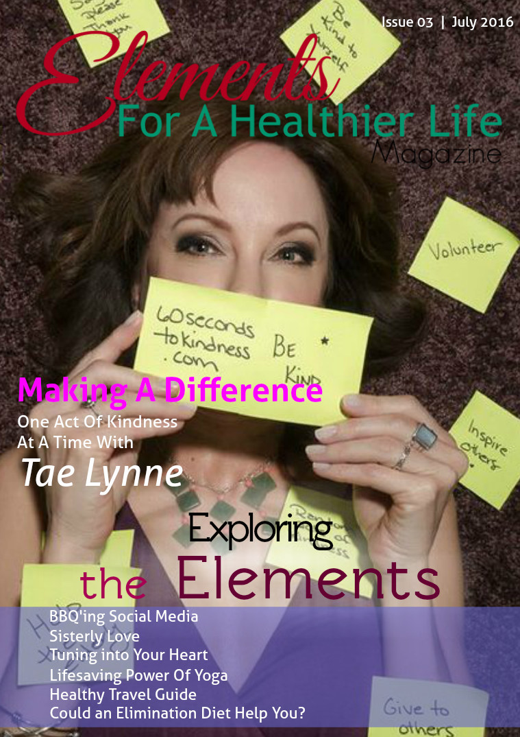 Elements For A Healthier Life Magazine Issue 03 | July 2016