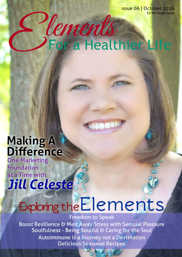 Elements For A Healthier Life Magazine Issue 06 | October 2016
