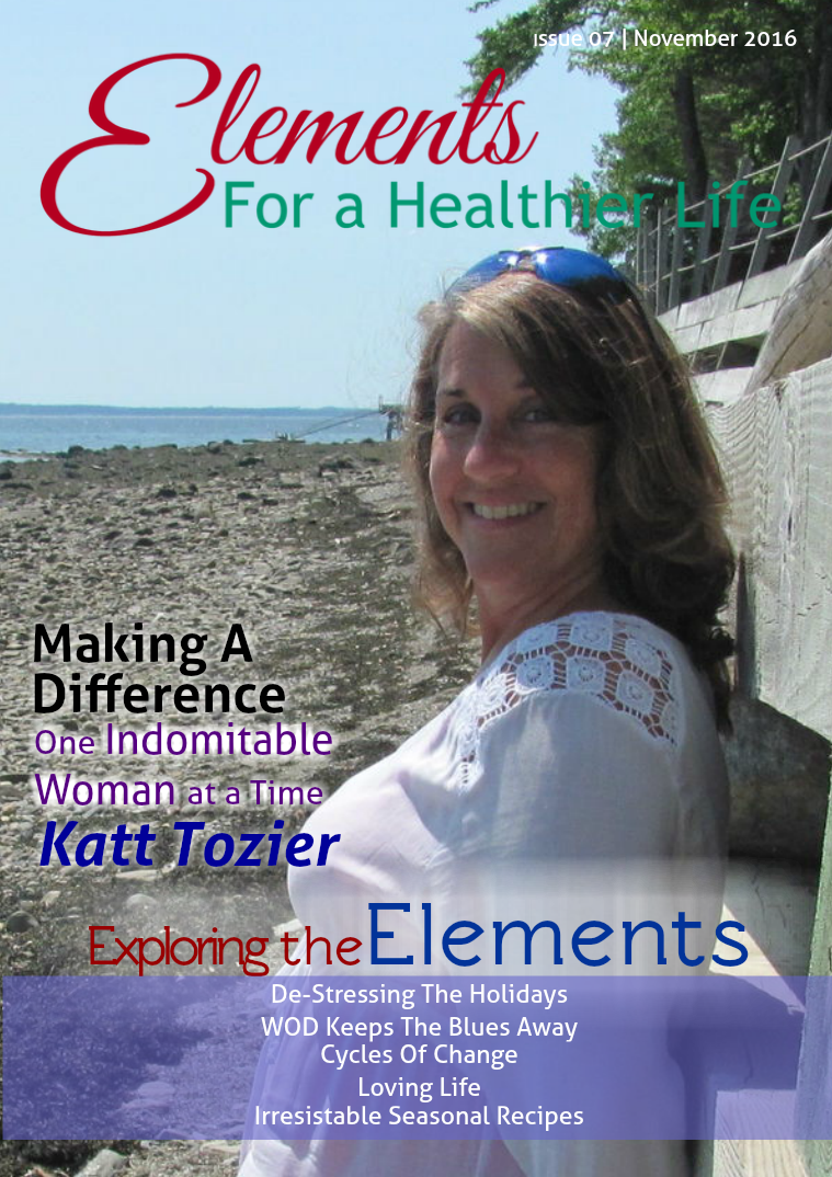 Elements For A Healthier Life Magazine Issue 07 | November 2016