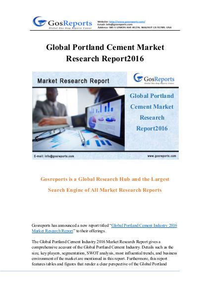 Global Portland Cement Market Research Report 2016 Global Portland Cement Market Research Report 2016