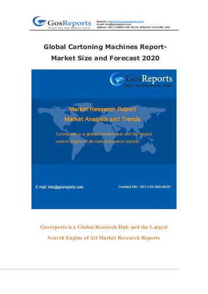 Global Cartoning Machines Report-Market Size and Forecast 2020 Global Cartoning Machines Report