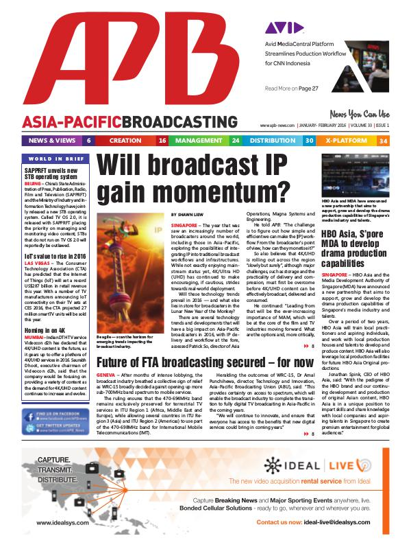 Asia-Pacific Broadcasting (APB) January/February 2016 Volume 33, Issue 1