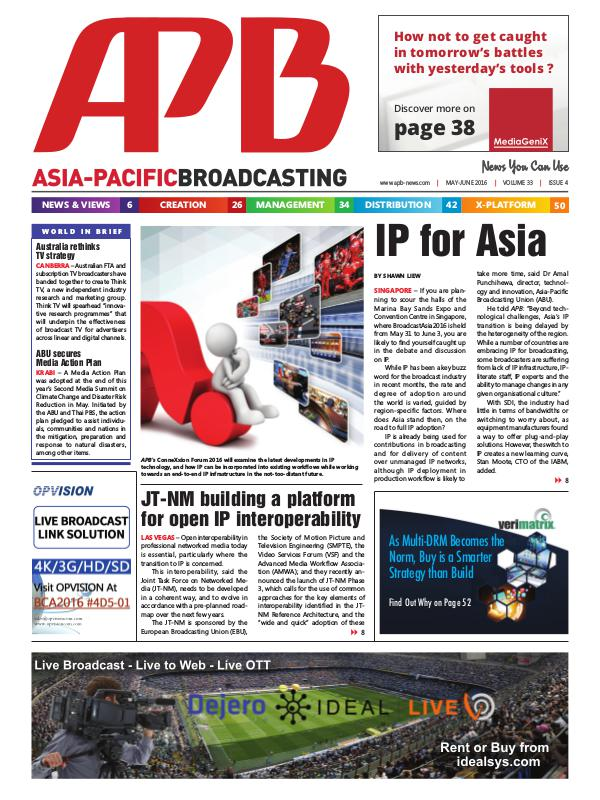 Asia-Pacific Broadcasting (APB) May/June 2016 Volume 33, Issue 4