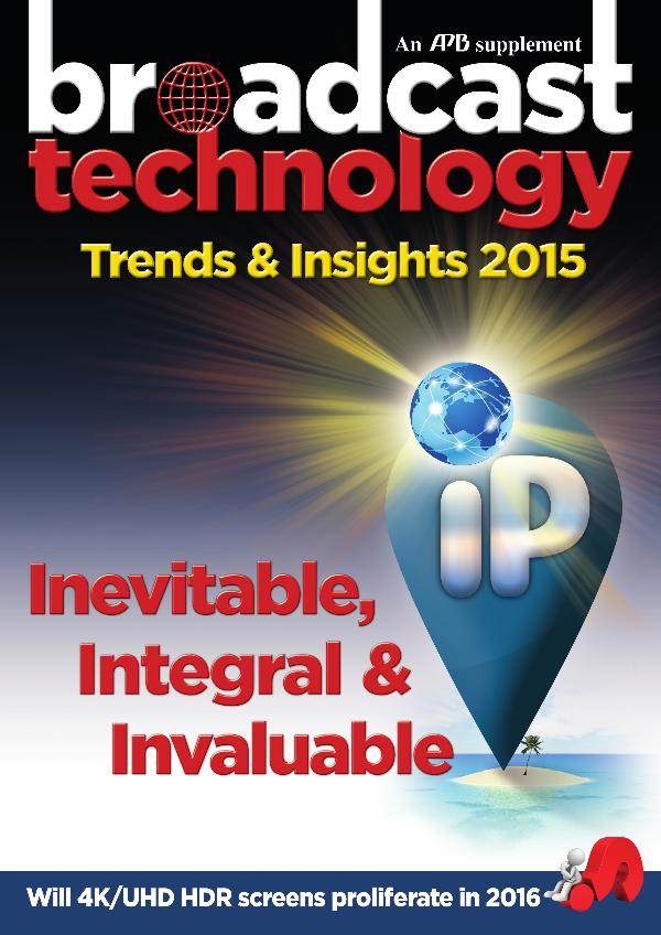 Asia-Pacific Broadcasting (APB) Broadcast Technology Trends & Insights 2015