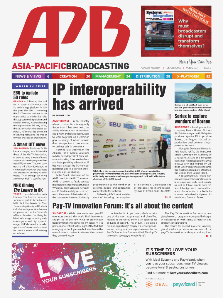 Asia-Pacific Broadcasting (APB) October 2016 • Volume 33, Issue 9