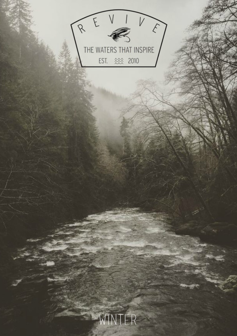 Revive - A Quarterly Fly Fishing Journal Winter 2016