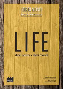 LIFE - Dieci Poster per Dieci Mondi