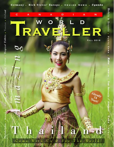 Canadian World Traveller Fallr 2016 issue Canadian World Traveller Fall 2016 issue