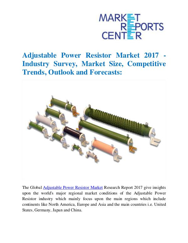 Market Research Reports Adjustable Power Resistor Market