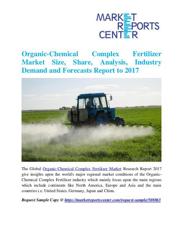 Market Research Reports Organic-Chemical Complex Fertilizer Market