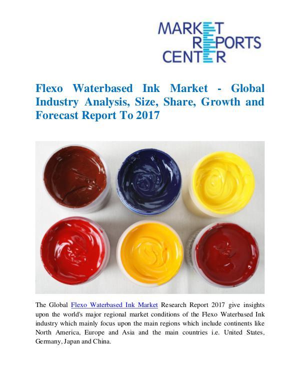 Market Research Reports Flexo Waterbased Ink Market
