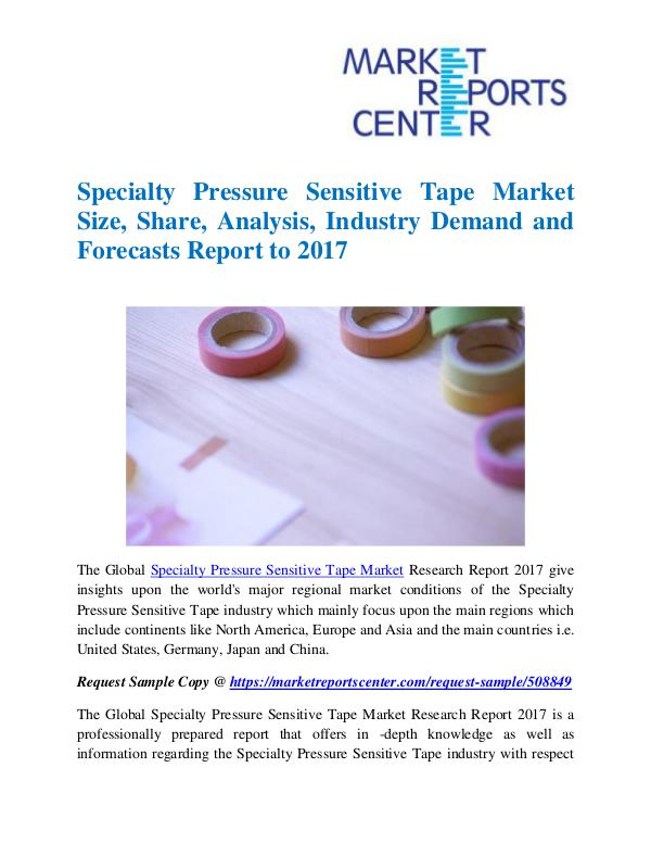 Market Research Reports Specialty Pressure Sensitive Tape Market