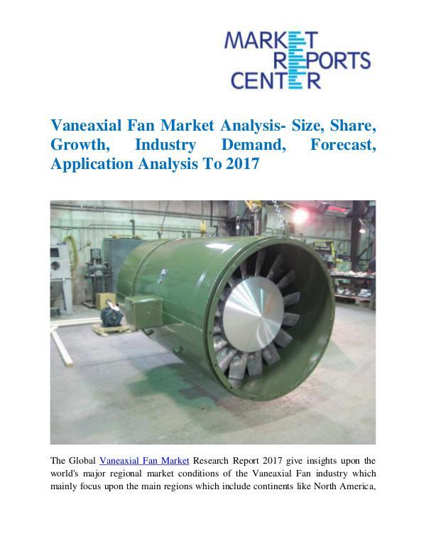 Market Research Reports Vaneaxial Fan Market