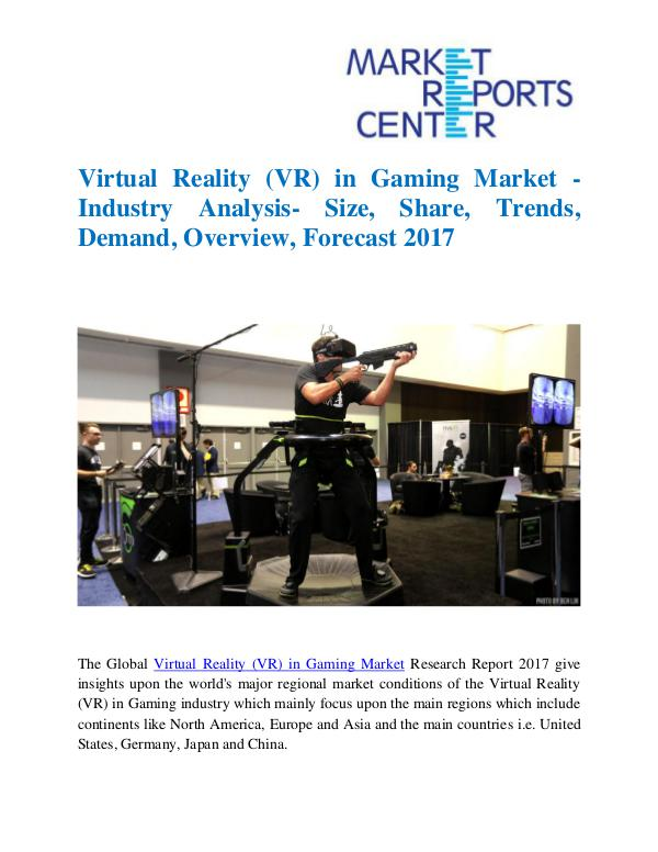 Market Research Reports Virtual Reality (VR) in Gaming Market