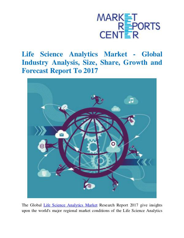Market Research Reports Life Science Analytics Market