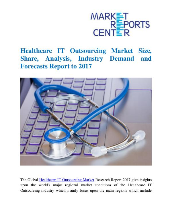 Market Research Reports Healthcare IT Outsourcing Market