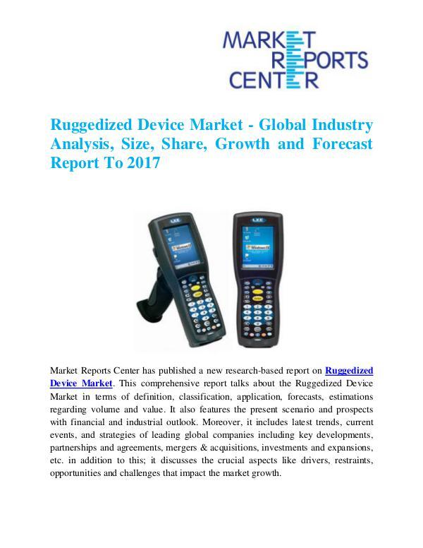 Market Research Reports Ruggedized Device Market