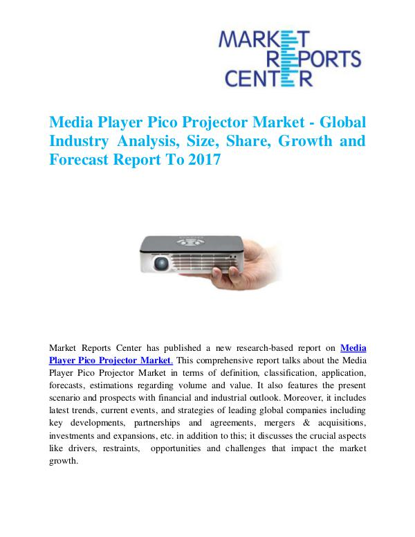 Market Research Reports Media Player Pico Projector Market