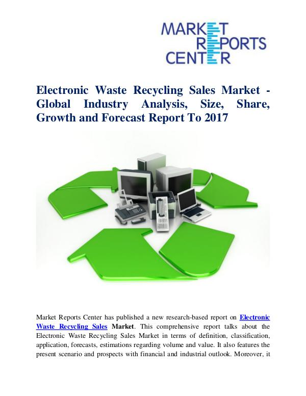 Electronic Waste Recycling Sales Market