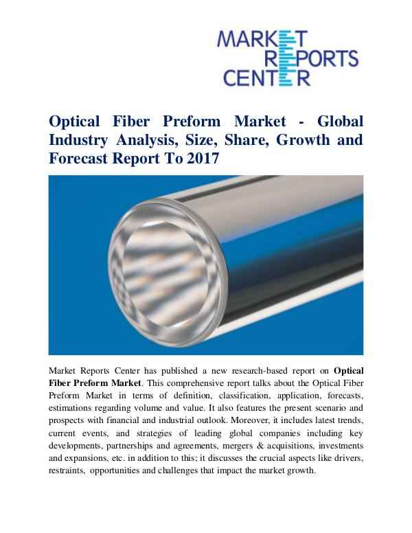 Optical Fiber Preform Market