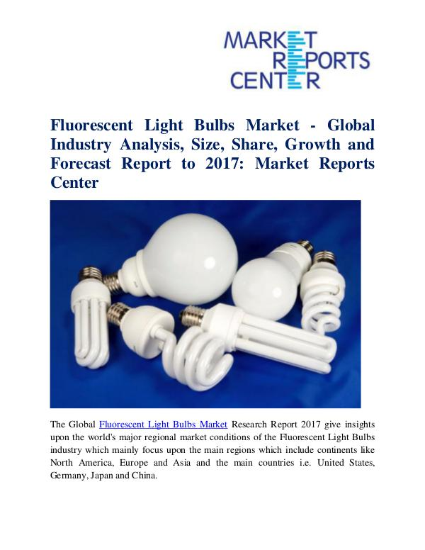Market Reports Fluorescent Light Bulbs Market