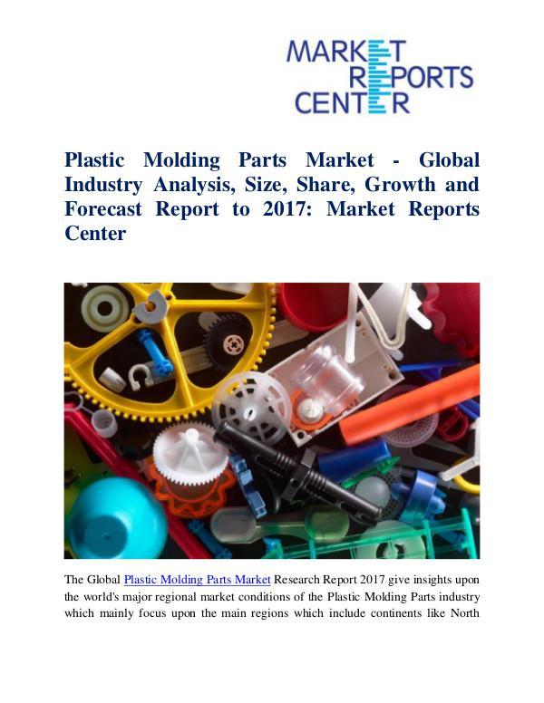 Market Research Reports Plastic Molding Parts Market